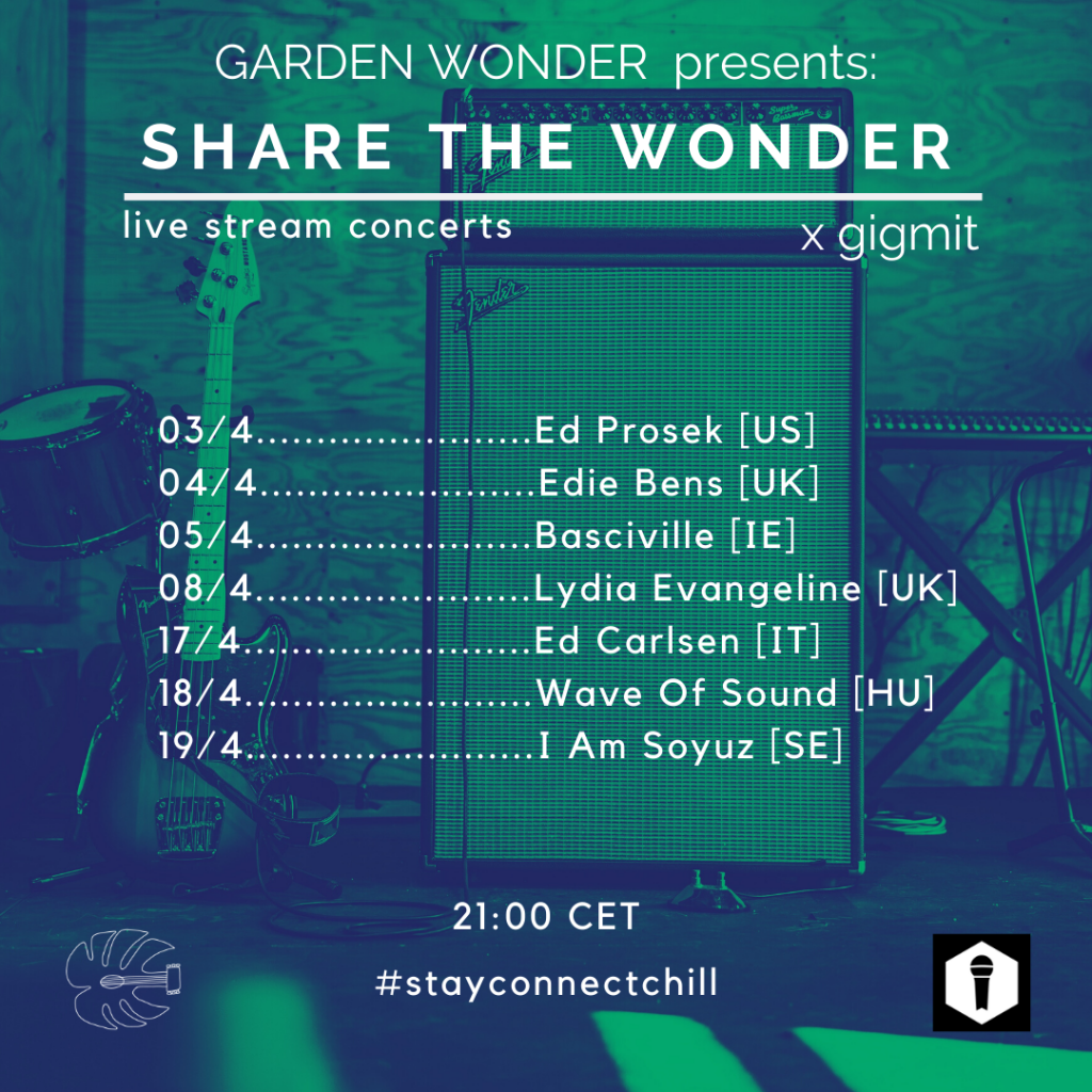 Line-Up: Streaming Garden Wonder x gigmit